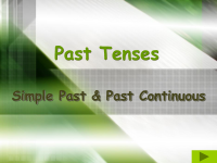 Past Continuous Tense and Simple Past Tense